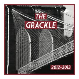 The Grackle 2012-2013